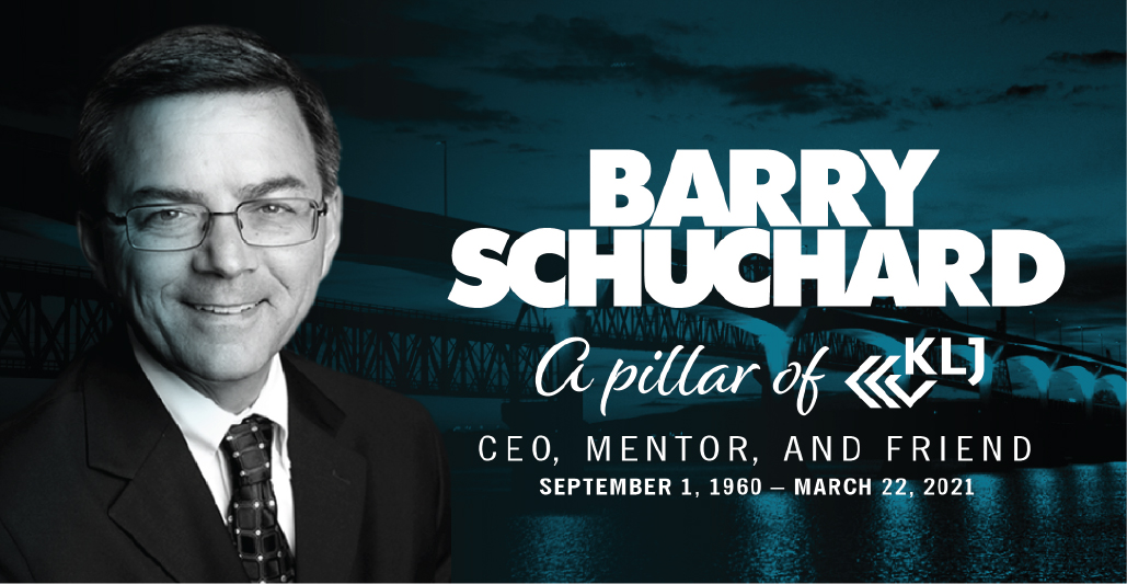 Barry Schuchard, CEO and Pillar of KLJ Engineering, Passes Away